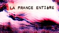 La France Entière part à la recherche des figures de la nouvelle ère. Une épopée rencontrant les bâtisseurs, les dissidents, les impératrices ou encore les prêtresses et les prophètes.  http://lafranceentiere.com Courts-métrages / expérimental
