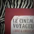 Photos de la tournée 2015 du Cinéma Voyageur